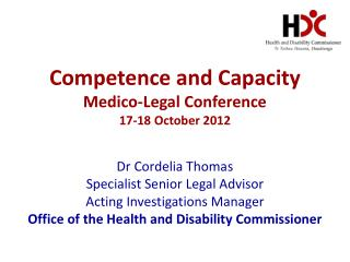 Competence and Capacity Medico-Legal Conference 17-18 October 2012