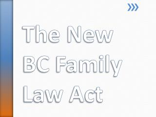 The New BC Family Law Act