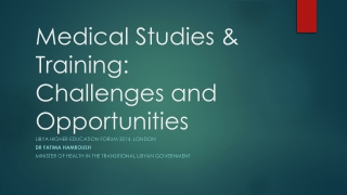 Medical Studies & Training: Challenges and Opportunities