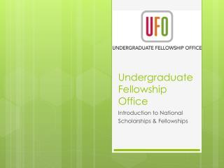 Undergraduate Fellowship Office