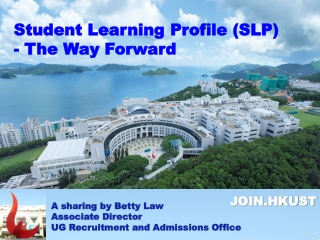 Student Learning Profile (SLP) - The Way Forward