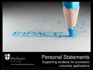 Personal Statements Supporting students for successful university applications