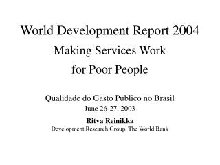 World Development Report 2004 Making Services Work