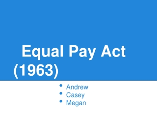 Equal Pay Act (1963)