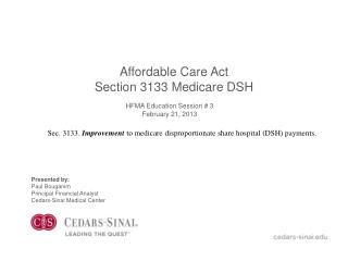 Affordable Care Act Section 3133 Medicare DSH