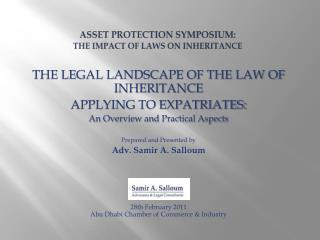 ASSET PROTECTION Symposium:  the impact of laws on inheritance