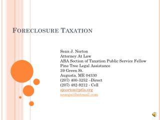 Foreclosure Taxation
