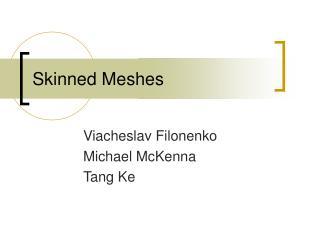 skinned meshes