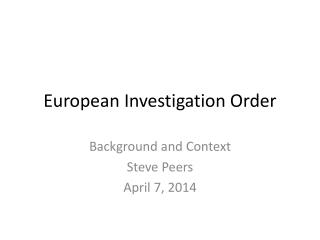 European Investigation Order