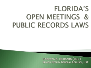 Florida�s Open Meetings and Public Records Laws