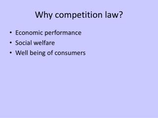 Why competition law ?