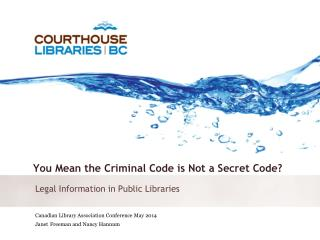 You  Mean the Criminal Code is Not a Secret Code?