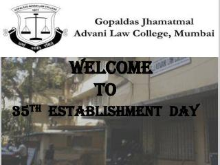 Welcome  TO 35 TH   establishment  day