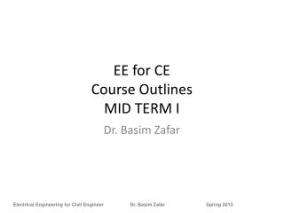 EE for CE  Course Outlines MID TERM I