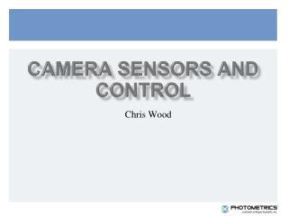 Camera Sensors and control