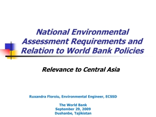 National Environmental  Assessment Requirements and Relation to World Bank Policies