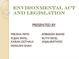E nvironmental act and legislation