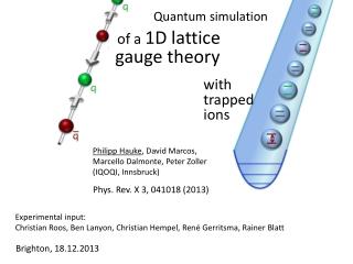 of a  1D  lattice        gauge  theory