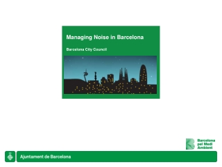 Managing Noise in Barcelona Barcelona City Council