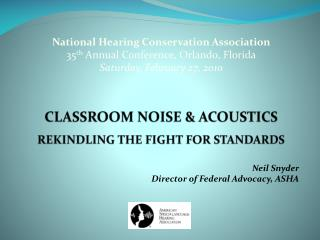CLASSROOM NOISE & ACOUSTICS  Rekindling  the Fight for  Standards