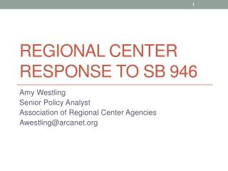 Regional center response to  sb  946