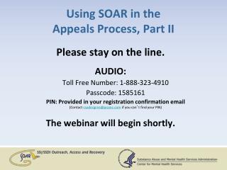 Using SOAR in the  Appeals Process, Part II