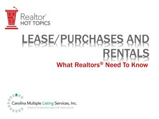 Lease/Purchases and rentals