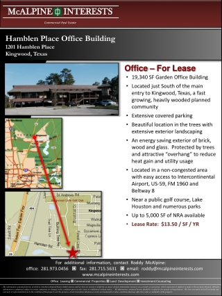 19,340 SF Garden Office Building Located just South of the main entry to Kingwood, Texas, a fast growing, heavily woode