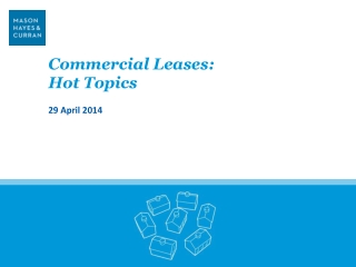 Commercial Leases:  Hot Topics 29 April 2014