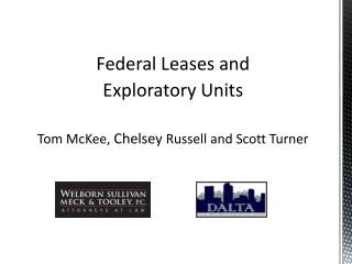 Federal Leases and  Exploratory Units