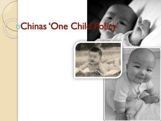 Chinas 'One Child Policy'