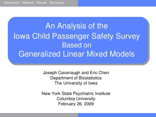 An Analysis of the  Iowa Child Passenger Safety Survey Based on  Generalized Linear Mixed Models