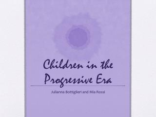 Children in the Progressive Era
