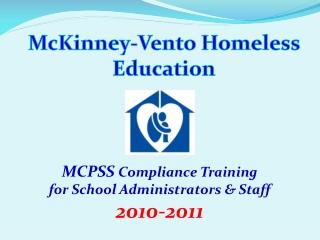 MCPSS  Compliance Training for School Administrators & Staff 2010-2011