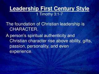 Leadership First Century Style 1 Timothy 3:1-7