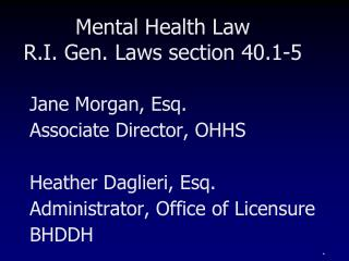 Mental Health Law R.I. Gen. Laws section 40.1-5