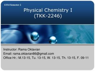 Physical Chemistry I (TKK-2246)