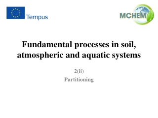 Fundamental processes in soil, atmospheric and aquatic systems