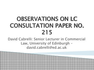 OBSERVATIONS ON LC CONSULTATION PAPER NO. 215