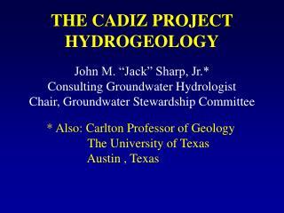 THE CADIZ PROJECT HYDROGEOLOGY