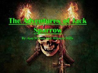 The Adventures of Jack Sparrow