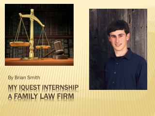 My  iQuest  Internship A  Family Law Firm