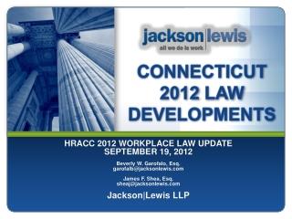CONNECTICUT  2012  LAW DEVELOPMENTS
