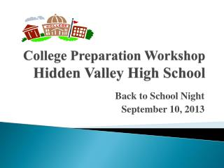 College Preparation Workshop  Hidden Valley High School