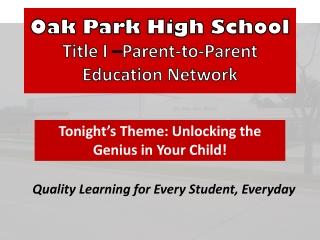 Oak Park High School Title I  – Parent-to-Parent Education Network