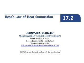 JOHNMAR S. DELIGERO Chemistry/Biology  12 (Nova Scotia Curriculum) Sino-Canadian Program Henan Experimental High School