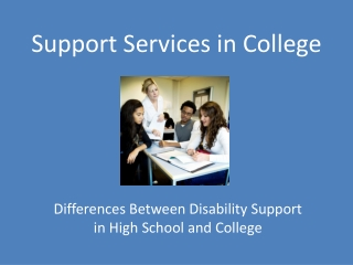 Support Services in College