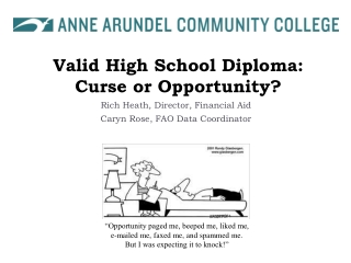 Valid High School Diploma: Curse or Opportunity?