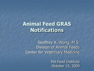 animal feed gras notifications