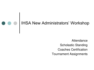 IHSA New Administrators' Workshop